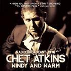 Windy And Warm/Radio Broadcast von Chet Atkins (2015)