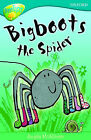 Oxford Reading Tree: Level 9: Treetops Fiction More Stories A: Bigboots the Spider by Angela McAllister (Paperback, 2007)