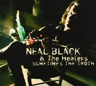 Sometimes The Truth Feat. Popa Chubby 0794881999828 by Neal Black Audio Book