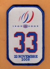 2008 MONTREAL CANADIENS PATRICK ROY NIGHT PATCH NOV 22nd NUMBER RETIRED UNUSED