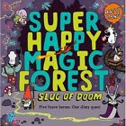 Super Happy Magic Forest: Slug of Doom by Matty Long (Paperback, 2016)