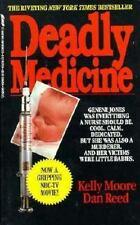 Deadly Medicine Moore, Kelly, Reed, Dan Mass Market Paperback