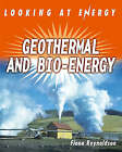 Geothermals and Bio-energy by Fiona Reynoldson (Paperback, 2005)