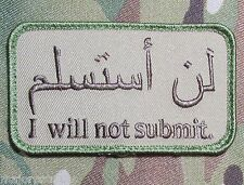 I WILL NOT SUBMIT TO SHARIA LAW ARABIC USA ARMY MULTICAM VELCRO® BRAND PATCH