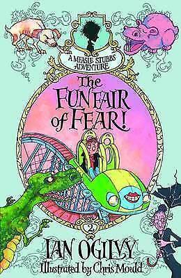 The Funfair of Fear! - A Measle Stubbs Adventure by Ian Ogilvy