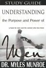 Understanding the Purpose and Power of Men by Dr Myles Munroe (Paperback / softback, 2010)