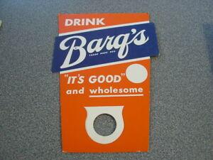 Vintage bottle topper sign DRINK BARQS ITS GOOD root beer unused Root Beer