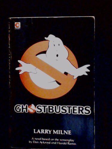 Ghostbusters: Novel (Coronet Books),Larry Milne