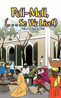 Pell-Mell: .. So We Live! by Gilbert A. Sprauve PhD (Hardback, 2011)
