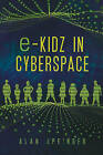 E-Kidz in Cyberspace by Alan Springer (Paperback / softback, 2011)