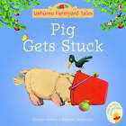 Pig Gets Stuck by Heather Amery (Paperback, 2005)
