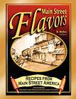 Main Street Flavors: Flavors from Main Street America by K Hahn (Paperback / softback, 2007)
