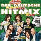 Der deutsche Fuáball Hitmix-Die Party von Various Artists (2016)