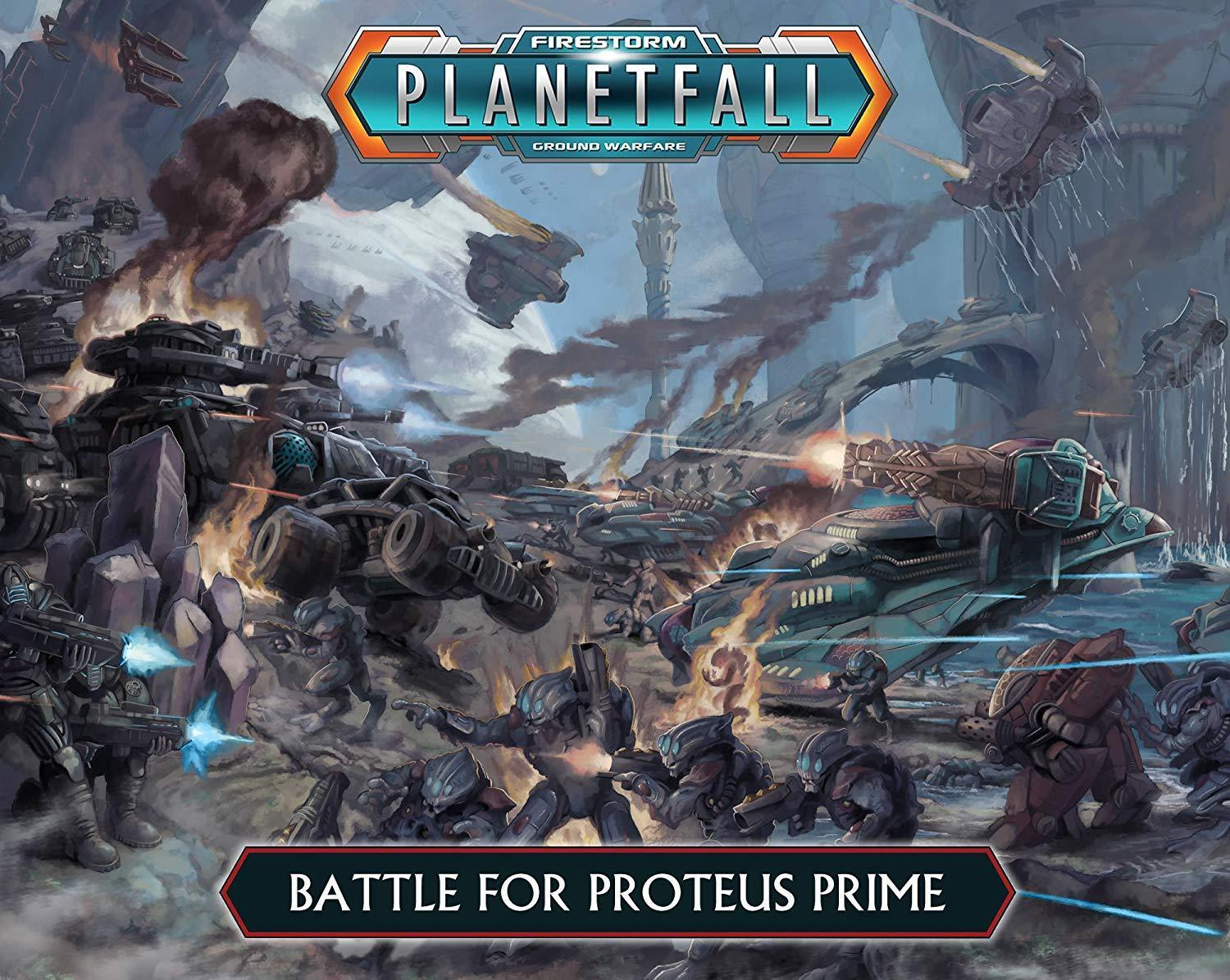 battle for Proteus Prime Firestorm Planetfall Starter Set by Spartan
