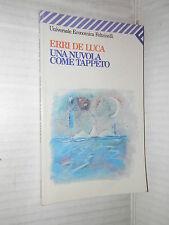 UNA NUVOLA COME TAPPETO Erri De Luca Feltrinelli 1995 libro romanzo narrativa di
