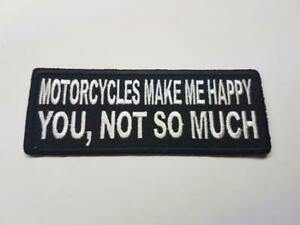 Motorcycles make me happy Biker Patch Embroidered Sew Iron on Rider vest cut