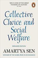 Collective Choice and Social Welfare: Expanded Edition by Sen, Amartya   Paperba