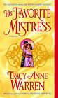 His Favorite Mistress: A Novel by Tracy Anne Warren (Paperback, 2008)