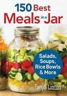 150 Best Meals in a Jar von Tanya Linton (2016, Taschenbuch)
