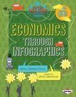 Economics Through Infographics by Karen Kenney (Hardback, 2014)