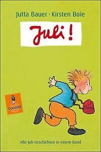 Juli-Alle-Juli-Geschichten-in-einem-Band-Gulliver-vo-Buch-Zustand-gut