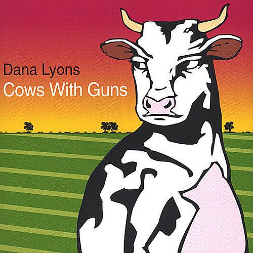 1 of 1 - Dana Lyons - Cows with Guns [New CD]