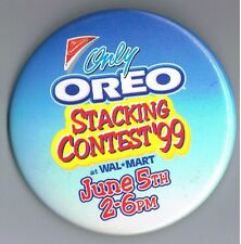 """1999 Only Oreo Stacking Contest 3"""" Advertising Pinback Button Nabisco WalMart Ad"""