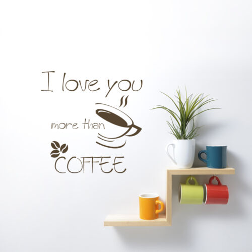 Wall DECALS I Love You more Than COFFEE QUOTE Decal Cup Mug Vinyl Sticker aa164