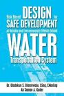 Risk Based Design for Safe Development of Reliable and Environmentally Friendly Inland Water Transportation System by Dr Oladokun S Olanrewaju (Paperback / softback, 2013)