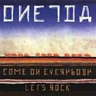 Come on Everybody Let's Rock 0656605202723 by Oneida CD