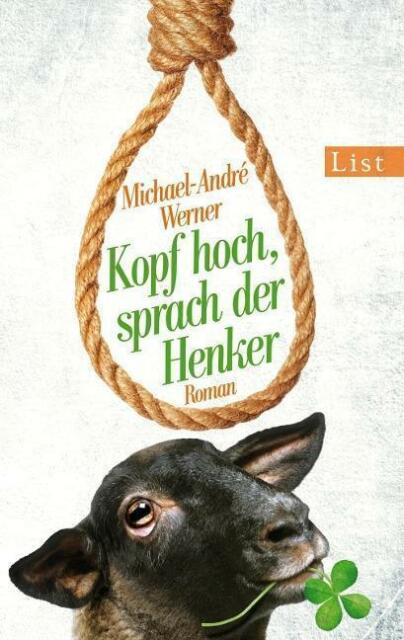 Kopf hoch, sprach der Henker von Michael-André Werner UNGELESEN statt 9.99 nur .