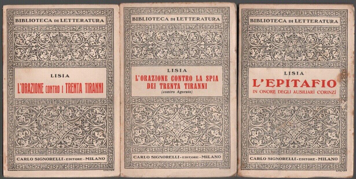 L'ORAZIONE CONTRO I TRENTA TIRANNI + L'ORAZIONE CONTRO LA SPIA DEI TRENTA TIRANNI + L'EPITAFFIO IN ONORE DEGLI AUSILIARI CORINZI