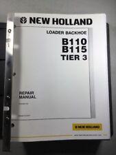 New Holland B110 B115 Tier 3 Loader Backhoe Service Repair Manual Set