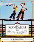 Las Manzanas del Señor Peabody by Madonna (2003, Hardcover)