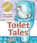 Toilet Tales by Andrea Wayne Von-Konigslow (Hardback, 1987)
