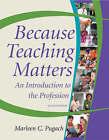 Because Teaching Matters by Marleen C. Pugach (Paperback, 2008)