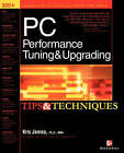 PC Performance Tuning Tips and Techniques by Kris Jamsa (Paperback, 2001)