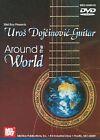 UROS Dojcinovic Guitar Around The World DVD 2008 Region 1 NTSC