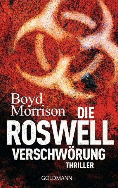 Die Roswell Verschwörung  Boyd Morrison  Thriller Taschenbuch  ++Ungelesen++