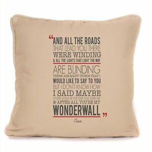 "Cushion With Pad 18 x 18/"" Oasis Noel Gallagher Wonderwall Song Lyrics Gift"