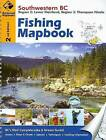 Fishing Mapbook: Southwestern BC: Region 2: Lower Mainland, Region 3: Thompson Nicola by Backroads (Spiral bound, 2015)