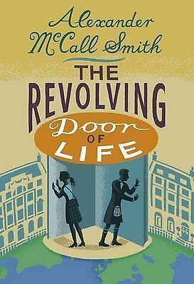 1 of 1 - The Revolving Door of Life: A 44 Scotland Street Novel-ExLibrary