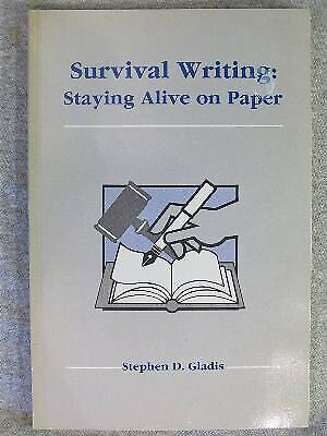 Survival Writing  Staying Alive on Paper