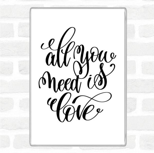 Abile Bianco Nero All You Need Is Love Preventivo Jumbo Frigo Calamita Elaborato Finemente