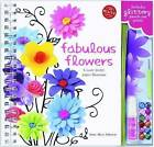 Fabulous Flowers by Editors of Klutz, Anne Akers Johnson (Mixed media product, 2011)