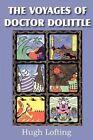 The Voyages of Dr. Dolittle by Hugh Lofting 9781612035246 Paperback 2012