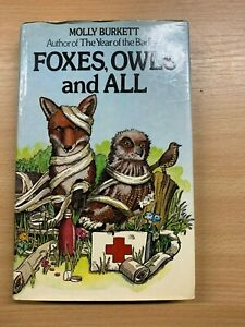 Signe-Copie-Molly-Burkett-1977-034-Renards-Owls-et-All-034-1ST-Edition-Livre