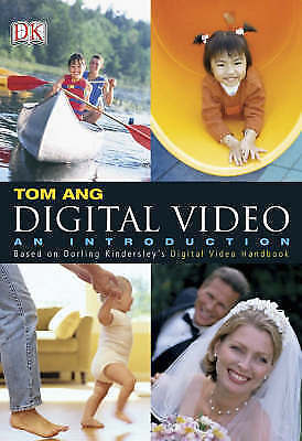 Ang, Tom, Digital Video: An Introduction, Very Good Book