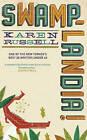 Swamplandia! by Karen Russell (Paperback, 2011)