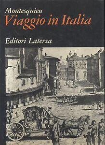 VIAGGIO-IN-ITALIA-di-Montesquieu-1971-Laterza-grandi-opere-libro